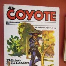 Tebeos: EL COYOTE EDICIONES FORUM Nº31 J MALLORQUI-1983- EL ULTIMO DE LOS GÁNDARA , RANCHO EN LA T . Lote 198186123