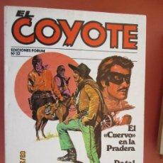 Tebeos: EL COYOTE EDICIONES FORUM Nº32 J MALLORQUI-1983-EL CUERVO EN LA PRADERA , DE TAL PALO ..... Lote 198186213