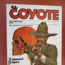 Tebeos: EL COYOTE EDICIONES FORUM Nº 34 J MALLORQUI-1983- CALAVERA LOPEZ , LUCHANDO POR SU HIJO . Lote 198186717