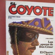 Tebeos: EL COYOTE EDICIONES FORUM Nº35 J MALLORQUI-1983 , LOS APUROS DE DON CESAR , EL CHARRO DE LAS CALAVE. Lote 198186870