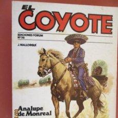 Tebeos: EL COYOTE EDICIONES FORUM Nº 36 J MALLORQUI-1983- ANALUPE DE MONREAL , LA CARAVANA DE ORO . Lote 198186988