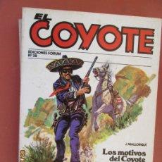 Tebeos: EL COYOTE EDICIONES FORUM Nº38 J MALLORQUI-1983, LOS MOTIVOS DEL COYOTE , SEIS BALAS DE PLATA . Lote 198187271