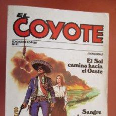 Tebeos: EL COYOTE EDICIONES FORUM Nº41 J MALLORQUI-1983-EL SOL CAMINA HACIA EL OESTE , SANGRE EN LA CUENCA . Lote 198187615