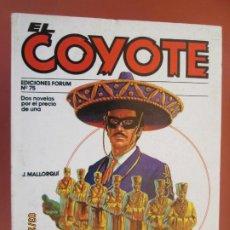Tebeos: EL COYOTE EDICIONES FORUM Nº 75 J MALLORQUI-1983-SIETE BONZOS AMARILLOS , SIETE COYOTES . Lote 198192922
