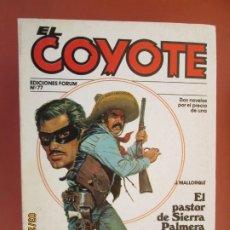 Tebeos: EL COYOTE EDICIONES FORUM Nº77 J MALLORQUI-1983- EL PASTOR DE SIERRA PALMERA , EL HOMBRE QUE MATO A. Lote 198193228