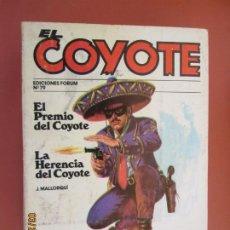 Tebeos: EL COYOTE EDICIONES FORUM Nº 79 J MALLORQUI-1983-EL PREMIO DEL COYOTE , LA HERENCIA DEL COYOTE . Lote 198193437