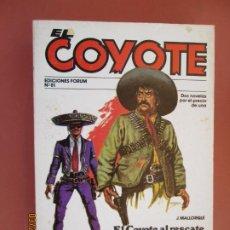 Tebeos: EL COYOTE EDICIONES FORUM Nº 81 J MALLORQUI-1983, EL COYOTE AL RESCATE , CUESTION DE SANGRE . Lote 198193662