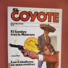 Tebeos: EL COYOTE EDICIONES FORUM Nº 83 J MALLORQUI-1983- EL HOMBRE TRAS LA MASCARA - LOS CABALLEROS USAN R. Lote 198193882