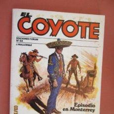 Tebeos: EL COYOTE EDICIONES FORUM Nº 84 J MALLORQUI-1983-EPISODIO MONTERREY , UNA VIDA POR SIETE . Lote 198194007