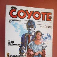 Tebeos: EL COYOTE EDICIONES FORUM Nº85 J MALLORQUI-1983-LOS REHENES , CRISANTEMOS PARA EL COYOTE . Lote 198194101