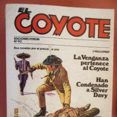 Tebeos: EL COYOTE EDICIONES FORUM Nº90 J MALLORQUI-1983- LA VENGANZA PERTENECE AL COYOTE , HAN CONDENADO A . Lote 198194753