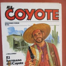 Tebeos: EL COYOTE EDICIONES FORUM Nº 92 J MALLORQUI-1983- EL HERMANO DEL COYOTE - MONTE FRACASO . Lote 198195012