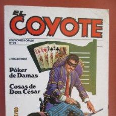 Tebeos: EL COYOTE EDICIONES FORUM Nº 93 J MALLORQUI-1983- POKER DE DAMAS - COSAS DE DON CESAR . Lote 198195147
