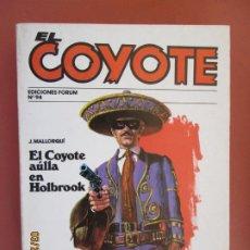 Tebeos: EL COYOTE EDICIONES FORUM Nº94 J MALLORQUI-1983-EL COYOTE AULLA EN HOLBROOK - EL COYOTE PIERDE LA P. Lote 198195273