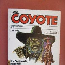 Tebeos: EL COYOTE EDICIONES FORUM Nº95 J MALLORQUI-1983- LA SEGUNDA MUERTE DE PG GARRISON -LA ROSA DE ORO . Lote 198195410