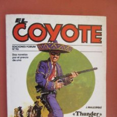 Tebeos: EL COYOTE EDICIONES FORUM Nº 96 J MALLORQUI-1983-LOS ASESINOS DE MONTERREY , THUNDER HALL COMISARIO . Lote 198195568