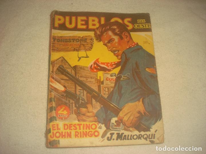 PUEBLOS DEL OESTE. EL DESTINO DE JOHN RINGO. J. MALLORQUI 1949 (Tebeos y Comics - Cliper - Otros)