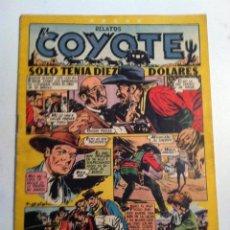 Tebeos: COYOTE -SOLO TENIA DIEZ DÓLARES -Nº. 99. Lote 204512941