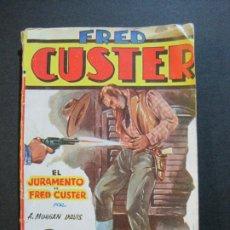 Tebeos: FRED CUSTER-EL JURAMENTO-EDICIONES CLIPER-Nº 15-VER FOTOS-(V-20.265). Lote 206163393