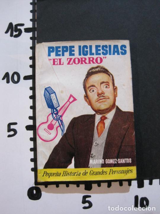 Tebeos: PEPE IGLESIAS EL ZORRO-PEQUEÑA HISTORIA DE GRANDES PERSONAJES-Nº 1-CLIPER 1958-VER FOTOS-(V-20.308) - Foto 16 - 207012028