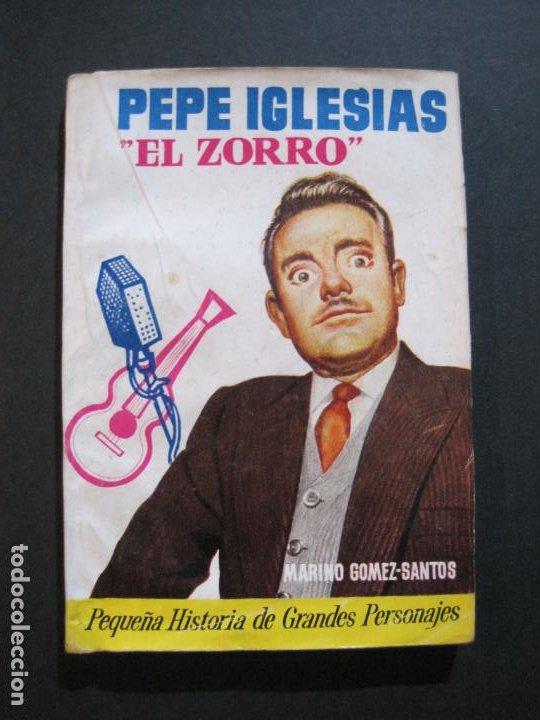 PEPE IGLESIAS EL ZORRO-PEQUEÑA HISTORIA DE GRANDES PERSONAJES-Nº 1-CLIPER 1958-VER FOTOS-(V-20.308) (Tebeos y Comics - Cliper - Otros)
