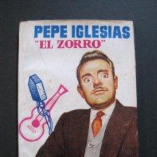 Tebeos: PEPE IGLESIAS EL ZORRO-PEQUEÑA HISTORIA DE GRANDES PERSONAJES-Nº 1-CLIPER 1958-VER FOTOS-(V-20.308). Lote 207012028