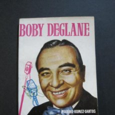 Tebeos: BOBY DEGLANE-PEQUEÑA HISTORIA DE GRANDES PERSONAJES-Nº 3-ED· CLIPER 1958-VER FOTOS-(V-20.310). Lote 207013001