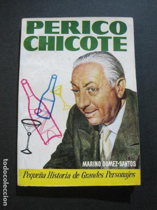 PERICO CHICOTE-PEQUEÑA HISTORIA DE GRANDES PERSONAJES-Nº 4-ED· CLIPER 1958-VER FOTOS-(V-20.311) (Tebeos y Comics - Cliper - Otros)