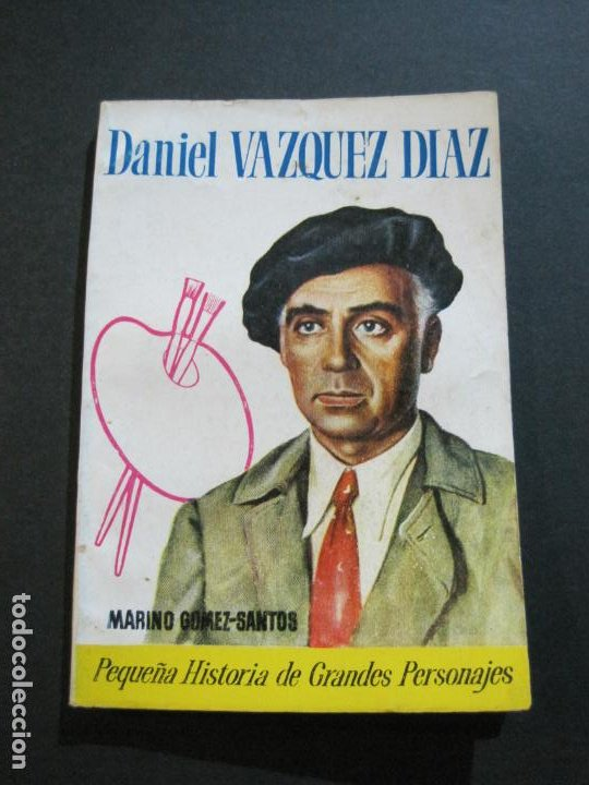 DANIEL VAZQUEZ DIAZ-PEQUEÑA HISTORIA DE GRANDES PERSONAJES-Nº 7-CLIPER 1958-VER FOTOS-(V-20.314) (Tebeos y Comics - Cliper - Otros)