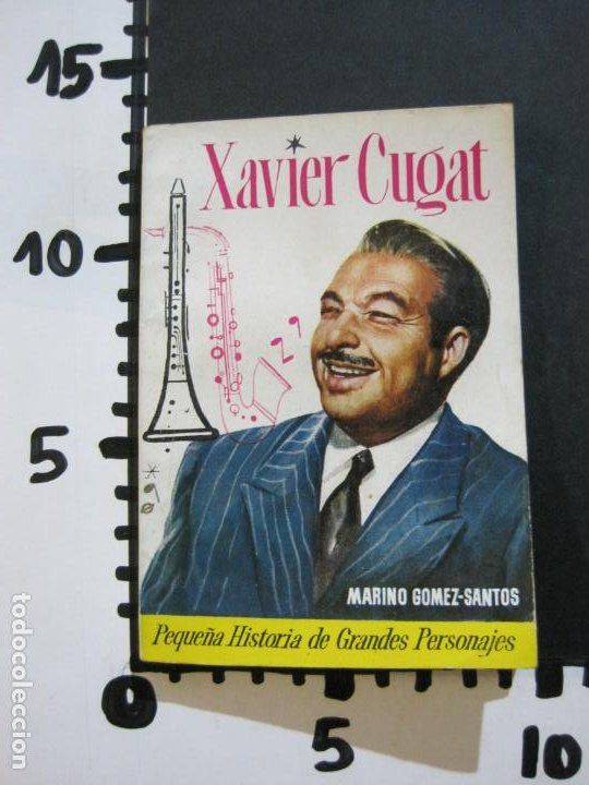 Tebeos: XAVIER CUGAT-PEQUEÑA HISTORIA DE GRANDES PERSONAJES-Nº 8-CLIPER 1958-VER FOTOS-(V-20.315) - Foto 15 - 207015076