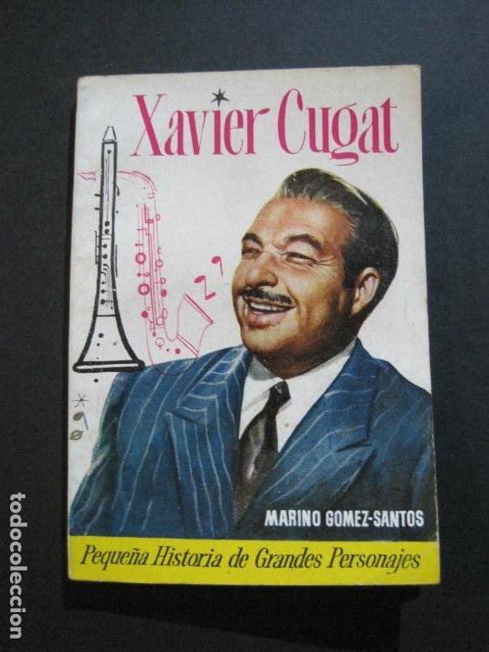 XAVIER CUGAT-PEQUEÑA HISTORIA DE GRANDES PERSONAJES-Nº 8-CLIPER 1958-VER FOTOS-(V-20.315) (Tebeos y Comics - Cliper - Otros)