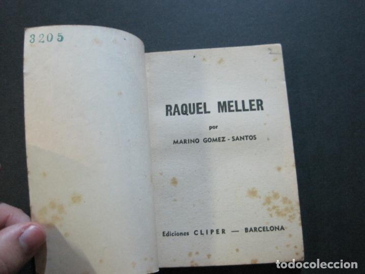 Tebeos: RAQUEL MELLER-PEQUEÑA HISTORIA DE GRANDES PERSONAJES-Nº 9-CLIPER 1958-VER FOTOS-(V-20.316) - Foto 5 - 207015443