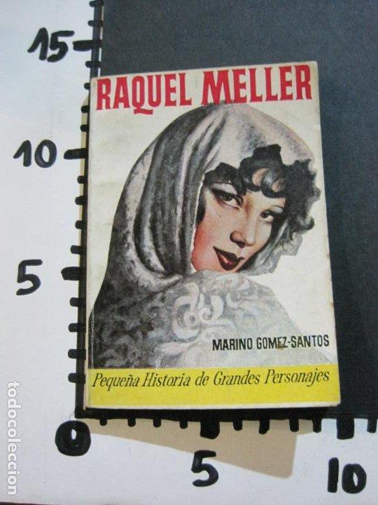 Tebeos: RAQUEL MELLER-PEQUEÑA HISTORIA DE GRANDES PERSONAJES-Nº 9-CLIPER 1958-VER FOTOS-(V-20.316) - Foto 13 - 207015443