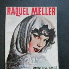 Tebeos: RAQUEL MELLER-PEQUEÑA HISTORIA DE GRANDES PERSONAJES-Nº 9-CLIPER 1958-VER FOTOS-(V-20.316). Lote 207015443