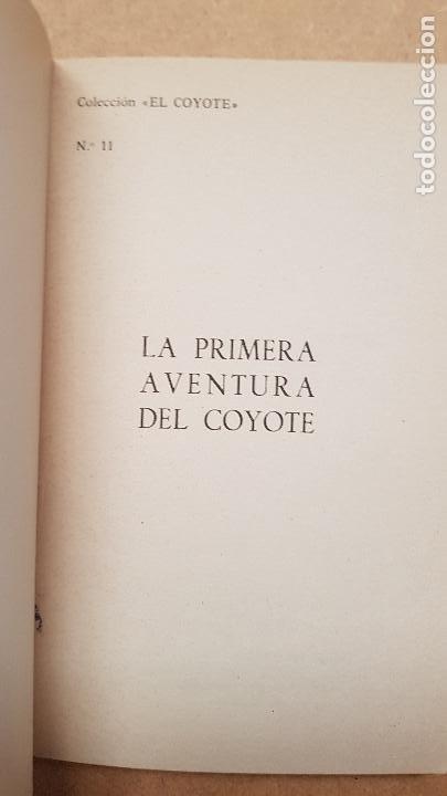 Nº 11 LA PRIMEWRA AVENTURA DEL COYOTE (Tebeos y Comics - Cliper - El Coyote)