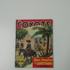 Tebeos: EL COYOTE UNA SOMBRA EN CAPISTRANO (PRIMERA EDICIÓN 1946).. Lote 225852770