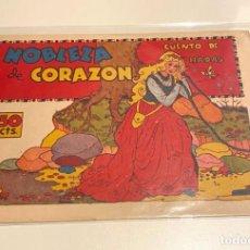 Livros de Banda Desenhada: NOBLEZA DE CORAZÓN. PILI BLASCO. CUADERNOS SELECTOS CISNE, 1942. Lote 228334010