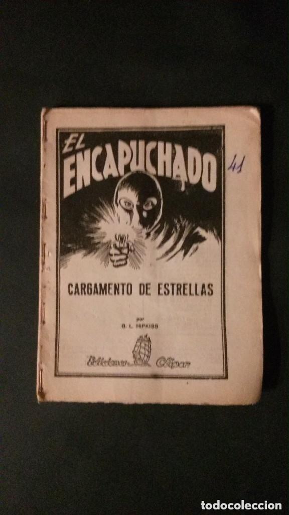 EL ENCAPUCHADO Nº 41-CARGAMENTO DE ESTRELLAS-EDICIONES CLIPER-1948 (Tebeos y Comics - Cliper - Otros)