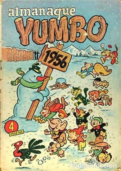 YUMBO-CLIPER-ALMANAQUE PARA 1956-GIN-GARCÍA LORENTE-JULIO MONTAÑÉS-1955-DIFÍCIL-BUENO-LEA-4209 (Tebeos y Comics - Cliper - Yumbo)