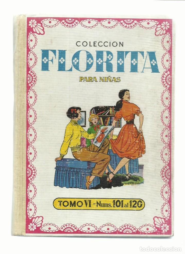 COLECCIÓN FLORITA PARA NIÑAS, TOMO VI (101 AL 120), 1951, CLIPER. MUY BUEN ESTADO. COLECCIÓN A.T. (Tebeos y Comics - Cliper - Florita)