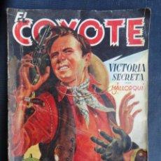 Tebeos: LIBRO TEBEO CÓMIC COLECCIÓN EL COYOTE - VICTORIA SECRETA - J. MALLORQUI. ED. CLIPER.. Lote 233987095