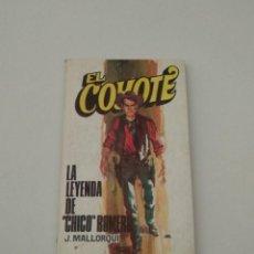 Tebeos: EL COYOTE Nº 118 - LA LEYENDA DE CHICO ROMERO- J.MALLORQUI - EDICIONES FAVENCIA - AÑOS 70. Lote 234098810