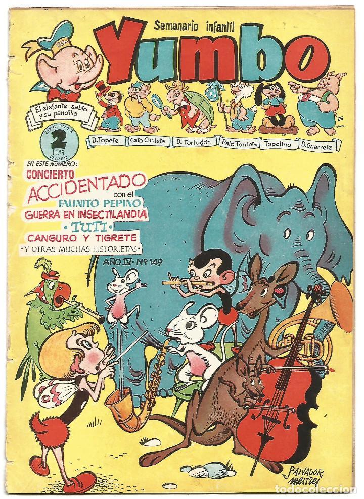 SEMANARIO INFANTIL YUMBO Nº 149 EDICIONES CLIPER AÑOS 50 (Tebeos y Comics - Cliper - Yumbo)