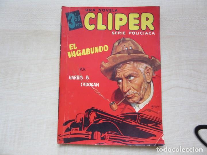 EL VAGABUNDO POR HARRIS B CADOGAN DIBUJOS TOMÁS PORTO SERIE POLICIACA ED. CLIPER HACIA 1944 (Tebeos y Comics - Cliper - Otros)