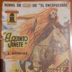 Tebeos: EL ENCAPUCHADO Nº 50. BODAS DE ORO. EL QUINTO JINETE, POR L. HIPKISS. CLIPER 1949. Lote 235806555