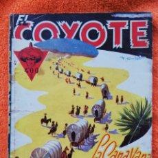 Tebeos: LA CARAVANA DEL ORO~EL COYOTE - 1948~1ªED - J. MALLORQUÍ - ED. CLIPER - PJRB. Lote 236251235
