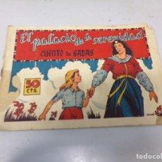 Livros de Banda Desenhada: EL PALACIO DE LA SERENIDAD COLECCION DE CUENTOS DE HADAS EDITORIAL GERPLA ORIGINAL. Lote 242313855