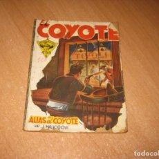 Tebeos: COMIC ALIAS EL COYOTE. Lote 243818375