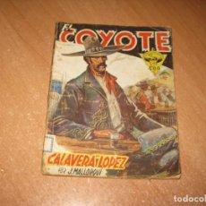 Tebeos: COMIC CALAVERA LOPEZ. Lote 243857335