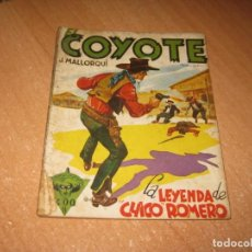 Tebeos: COMIC LA LEYENDA DE CHICO ROMERO. Lote 243994935